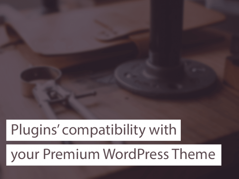 make your wordpress theme compatible with other plugins