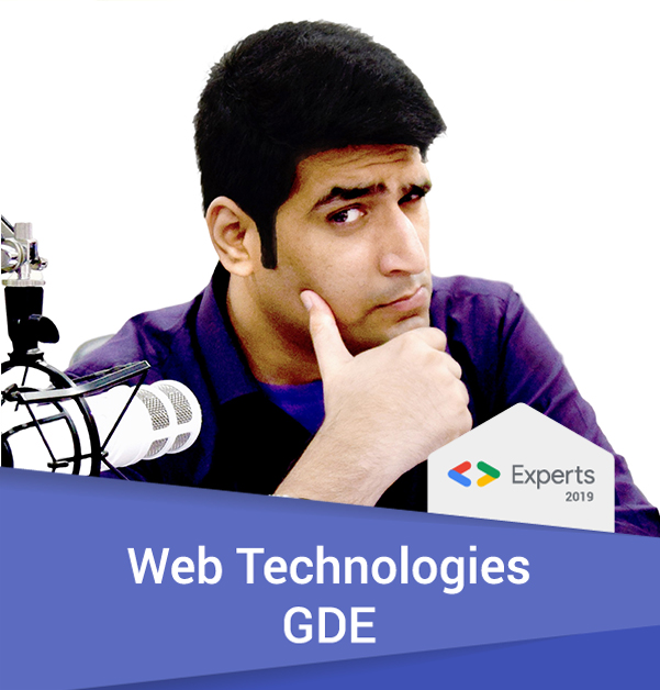 Ahmad Awais 2019 GDE Web Technologies Profile Badge