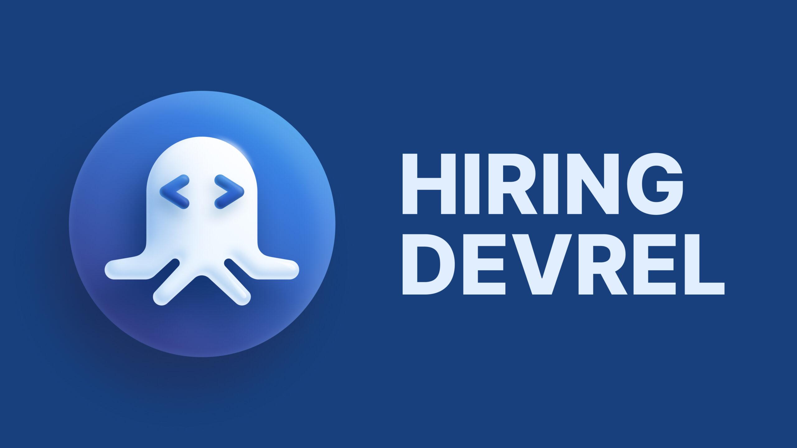 Hiring DevRel at RapidAPI